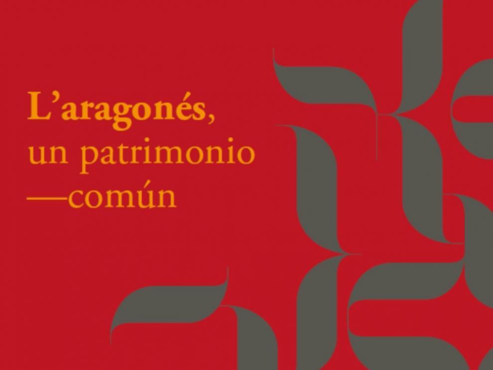 """La exposición """"El aragonés, un Patrimonio común"""" podrá verse en Huesca hasta el día 7"""