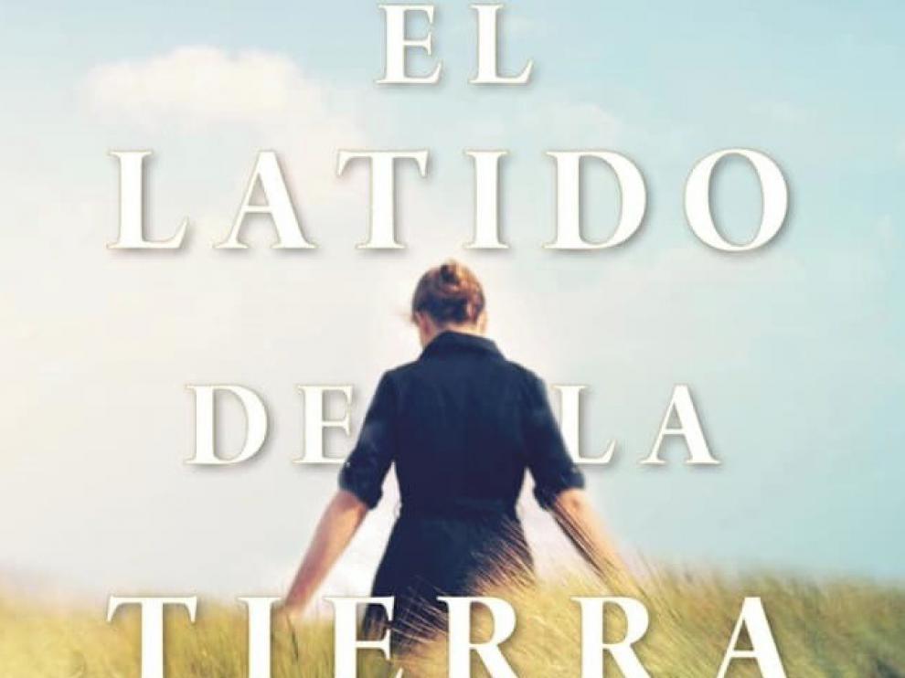 """""""El latido de la tierra"""", la nueva novela de la oscense Luz Gabás"""
