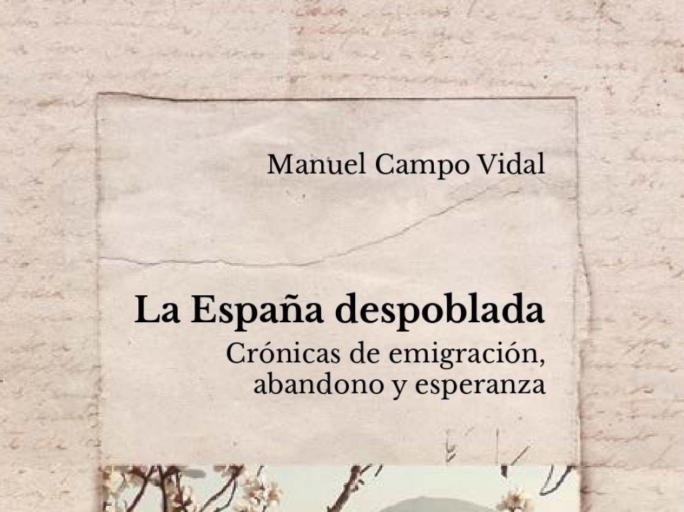 """Manuel Campo Vidal: """"La despoblación hay que verla también como una herida medioambiental"""""""